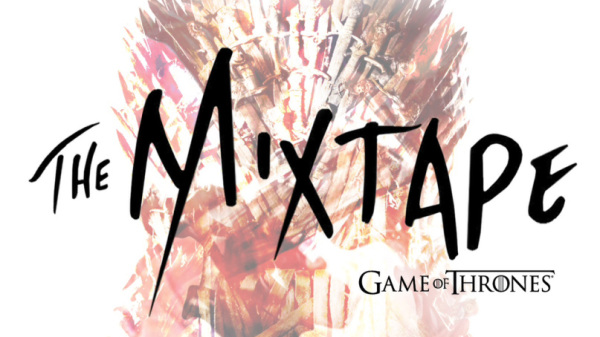 Game Of Thrones Mixtape Released