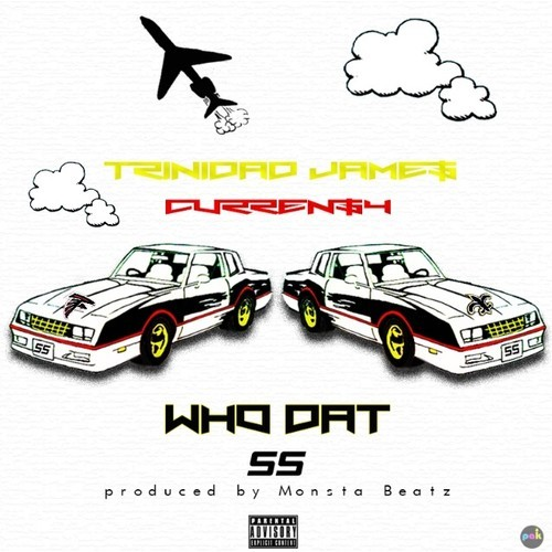"""Trinidad James X Currensy """"Who Dat"""""""