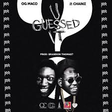 "2 Chainz Hops on OG Maco's ""U Guessed It"""