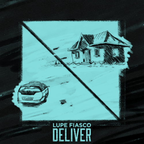 "Lupe Fiasco X Ty Dolla Sign ""Deliver"""