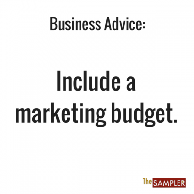 Tip of the Day: Include a Marketing Budget